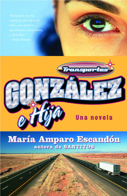 Transportes González e Hija by María Amparo Escandón
