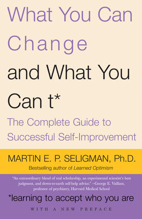 What You Can Change and What You Can't by