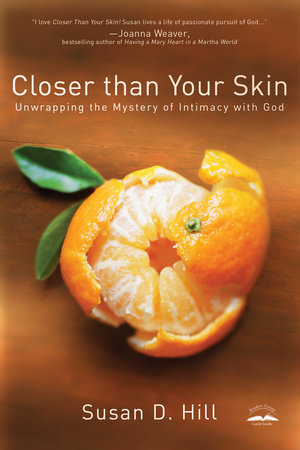 Closer Than Your Skin by