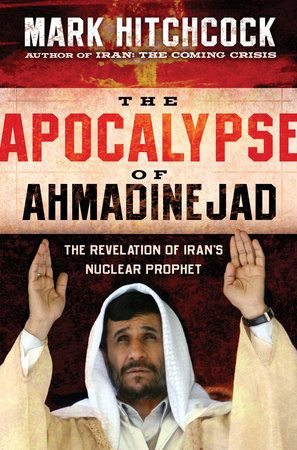 The Apocalypse of Ahmadinejad by