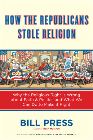 How the Republicans Stole Religion