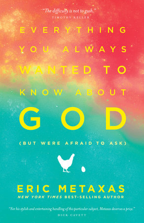 Everything You Always Wanted to Know About God (but were afraid to ask) by