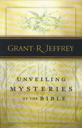 Unveiling Mysteries of the Bible by