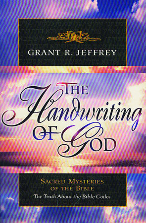 The Handwriting of God by Grant R. Jeffrey