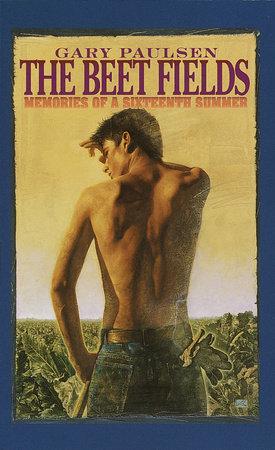 The Beet Fields by Gary Paulsen