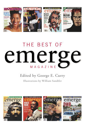 The Best of Emerge Magazine by George Curry