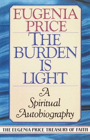 The Burden Is Light by