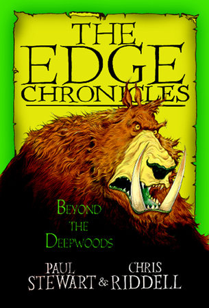 Edge Chronicles: Beyond the Deepwoods by Chris Riddell and Paul Stewart