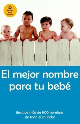 El mejor nombre para tu bebé by Lourdes Cardenas