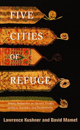 Five Cities of Refuge by David Mamet and Lawrence Kushner