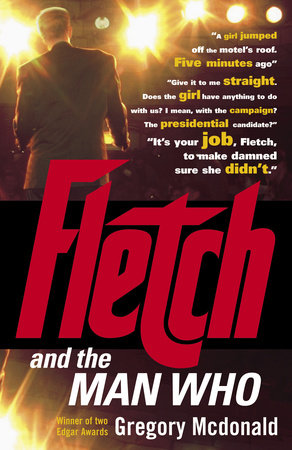 Fletch and the Man Who by