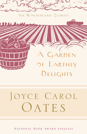 A Garden of Earthly Delights by