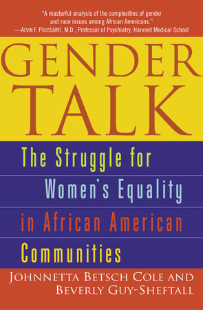Gender Talk by Beverly Guy-Sheftall and Johnnetta B. Cole