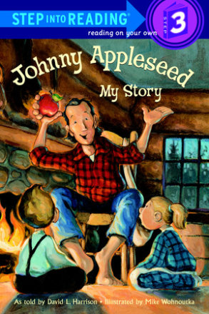 Johnny Appleseed: My Story (ebk)