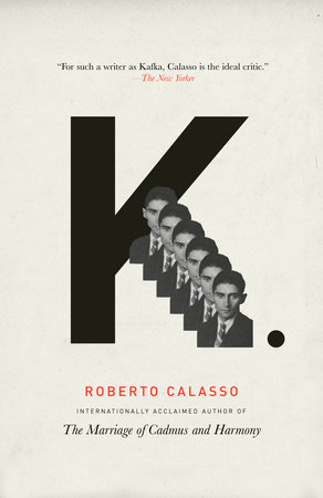 K. by Roberto Calasso