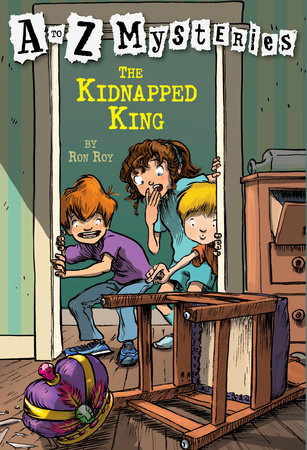 A to Z Mysteries: The Kidnapped King by