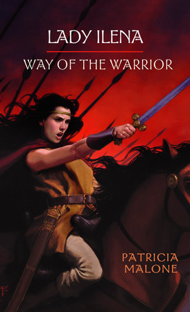 Lady Ilena: Way of the Warrior by