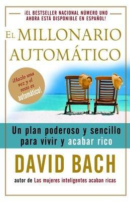 El millonario automático by David Bach