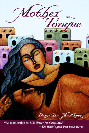 Mother Tongue by Demetria Martinez