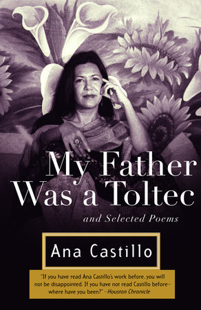 My Father Was a Toltec by