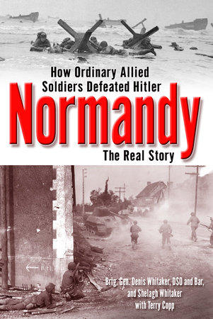 Normandy by Dennis Whitaker, Shelagh Whitaker and Terry Copp