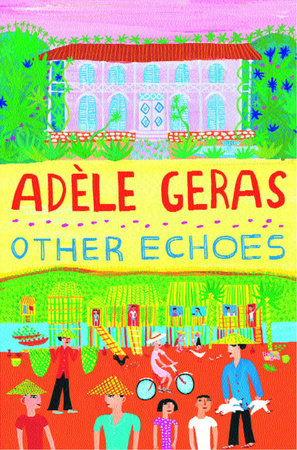 Other Echoes by Adele Geras