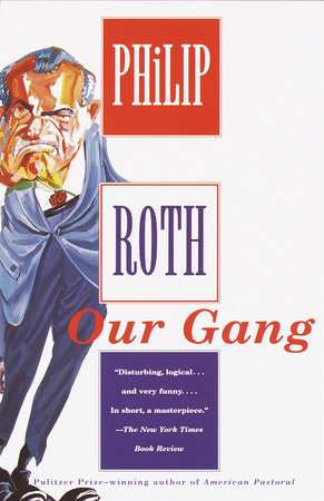 Our Gang by Philip Roth