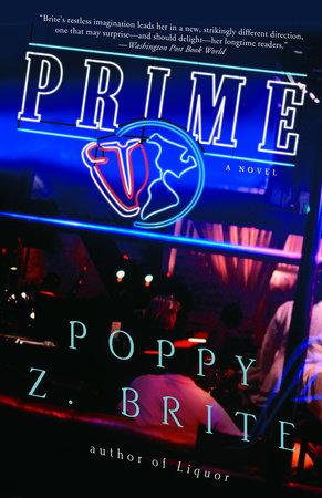 Prime by Poppy Z. Brite