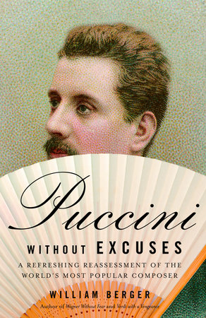 Puccini Without Excuses by