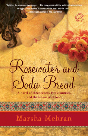 Rosewater and Soda Bread by