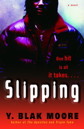 Slipping by Y. Blak Moore
