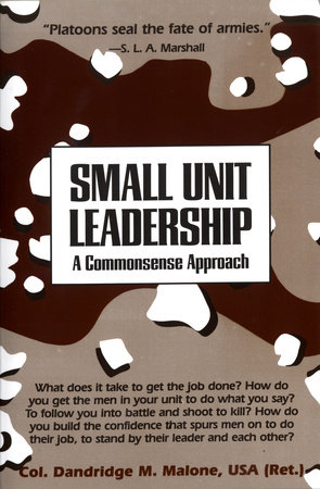 Small Unit Leadership by