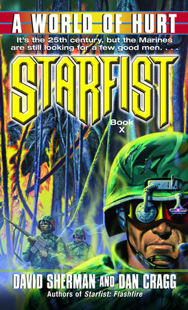 Starfist: A World of Hurt by David Sherman