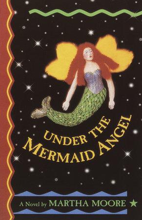Under the Mermaid Angel