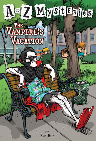 A to Z Mysteries: The Vampire's Vacation by