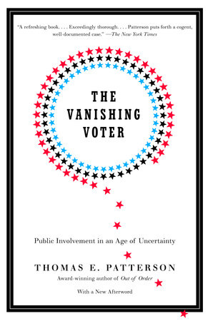 The Vanishing Voter by Thomas E. Patterson