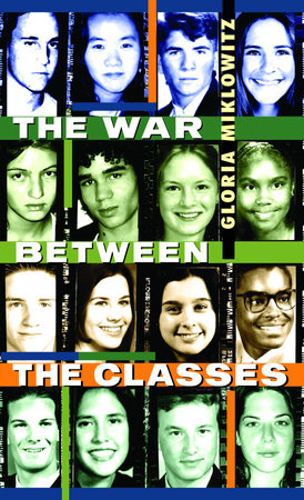 The War Between the Classes by Gloria Miklowitz