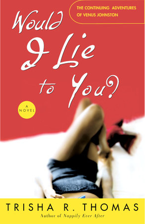 Would I Lie to You? by