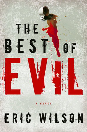 The Best of Evil by Eric Wilson