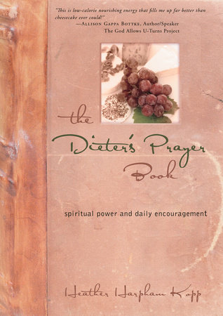 The Dieter's Prayer Book by