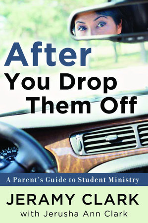 After You Drop Them Off by Jerusha Clark and Jeramy Clark