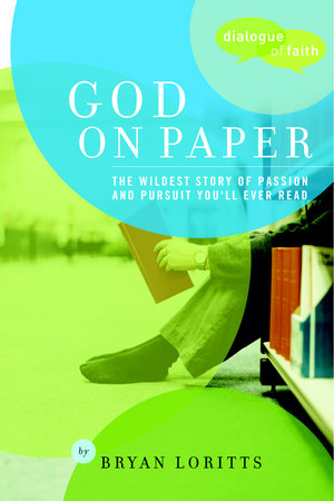 God on Paper by Bryan C. Loritts