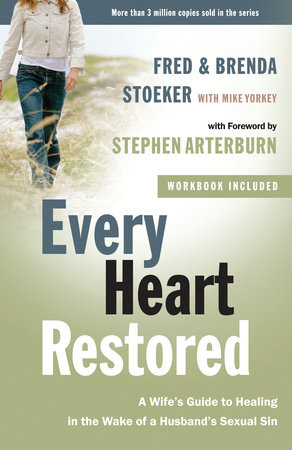 Every Heart Restored by Brenda Stoeker and Fred Stoeker