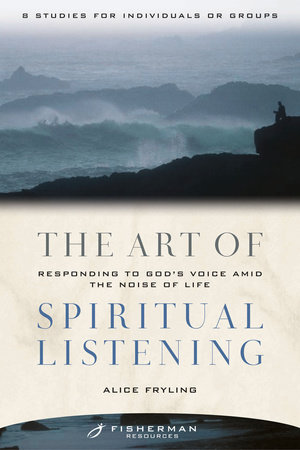 The Art of Spiritual Listening by