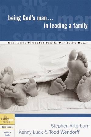 Being God's Man in Leading a Family by