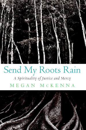 Send My Roots Rain by