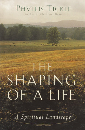 The Shaping of a Life by