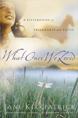 What Once We Loved by