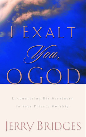 I Exalt You, O God by