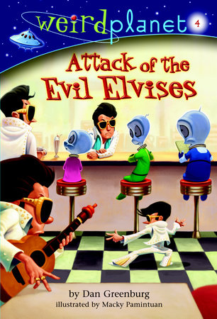 Weird Planet #4: Attack of the Evil Elvises by